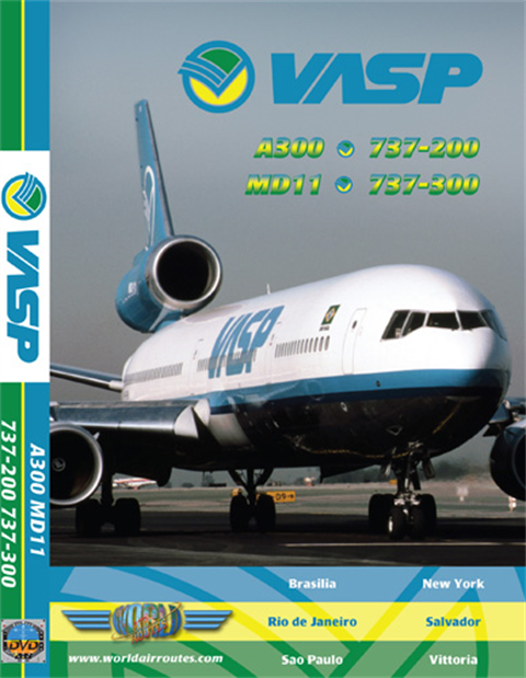 WAR : VASP A300, B737 & MD11