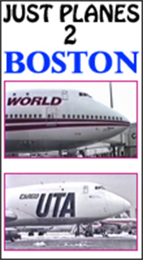 WORLD AIRPORT CLASSICS : Boston (1991-92)