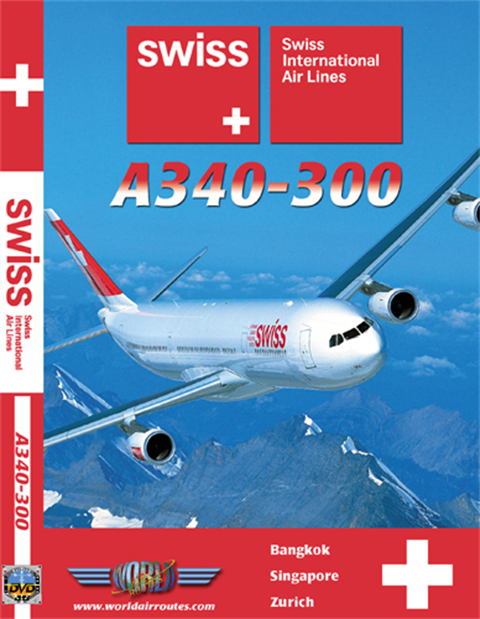 WAR : Swiss A340 Bangkok & Singapore