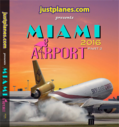 WORLD AIRPORT : Miami 2015-16 Part 2 (DVD)
